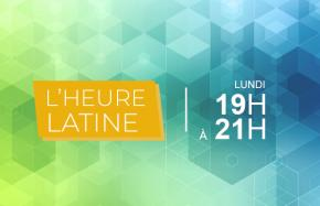L'HEURE LATINE
