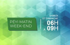 PEYI MATIN WEEK-END